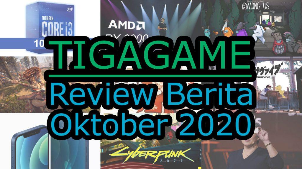 Review Berita Oktober 2020 Tigagame